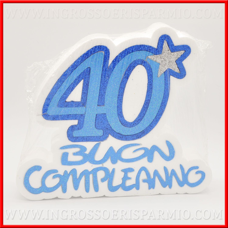 Festa Compleanno 40 Anni decorazione polistirolo per festa compleanno 40 anni uomo blu - ingrosso e  risparmio